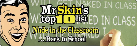 Top 10 Nude in the Classroom . . . Rack to school