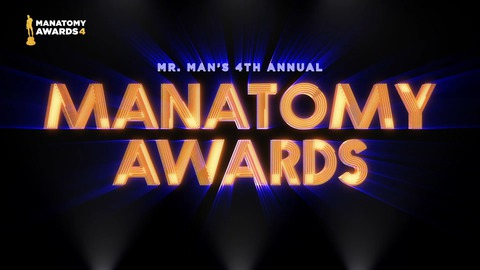4th Annual Manatomy Award Highlights!